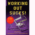 working-out-sucks