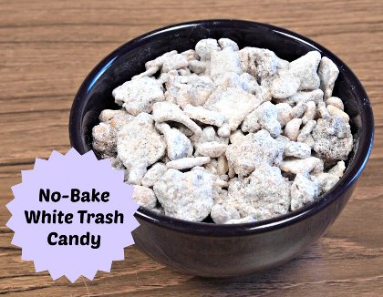 No-Bake White Trash Candy