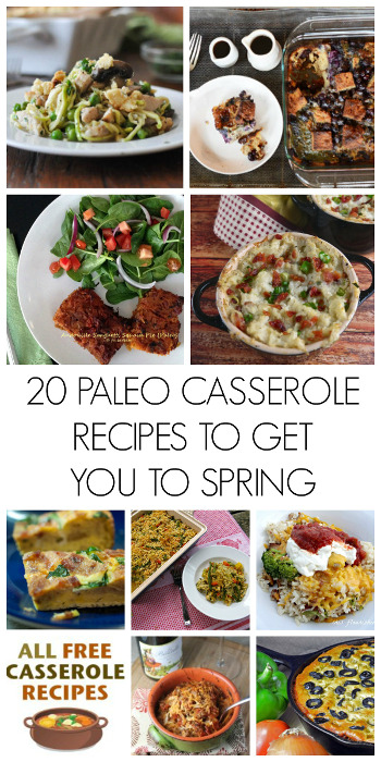 20 Paleo Casserole Recipes to Get You to Spring