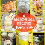 8 Mason Jar Recipes for Summer