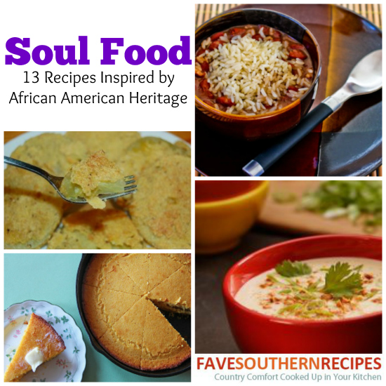Soul food 13 recipes inspired by african american heritage soulfood forumfinder Image collections