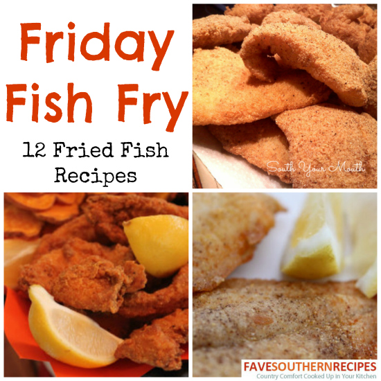 Friday fish fry 12 fried fish recipes recipechatter fridayfishfry forumfinder Gallery