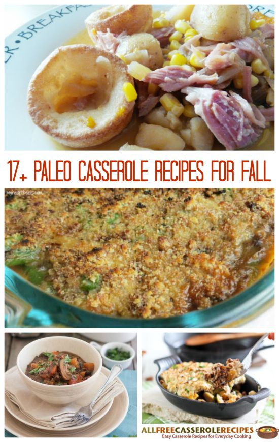 Paleo Casserole Recipes for Fall