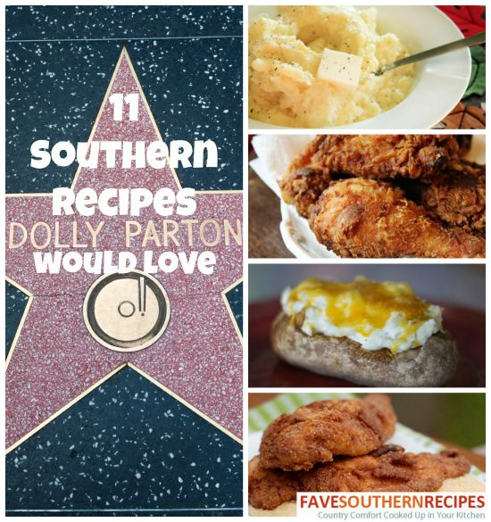 11 Southern Food Recipes Dolly Parton Would Love