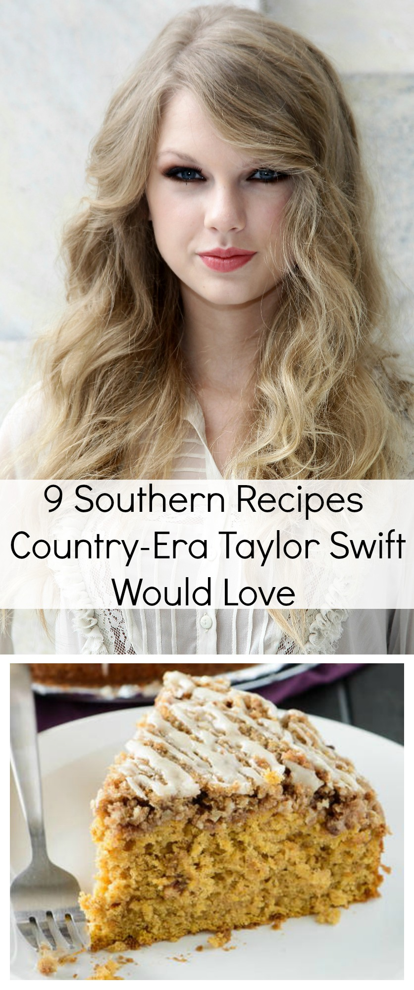 9 Southern Recipes Country-Era Taylor Swift Would Love