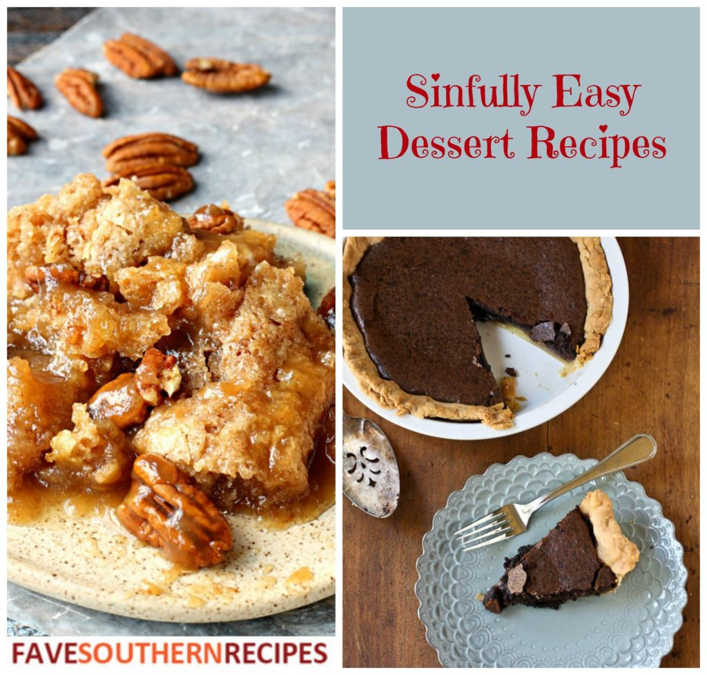 Treat Yourself 8 Sinfully Easy Dessert Recipes