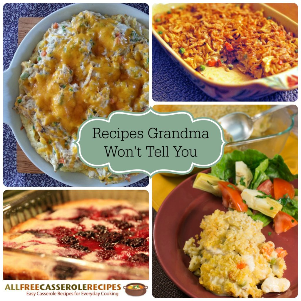 Recipes Grandma Won't Tell You