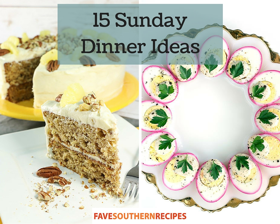 15 Sunday Dinner Ideas