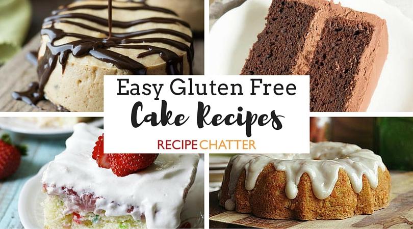 Easy Gluten Free Cake Recipes