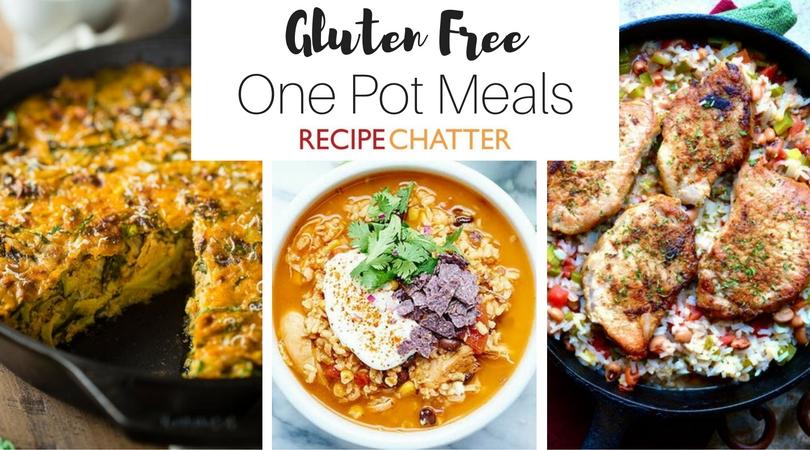 Gluten Free One Pot Meals