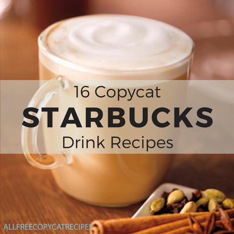 16 Copycat Starbucks Drink Recipes