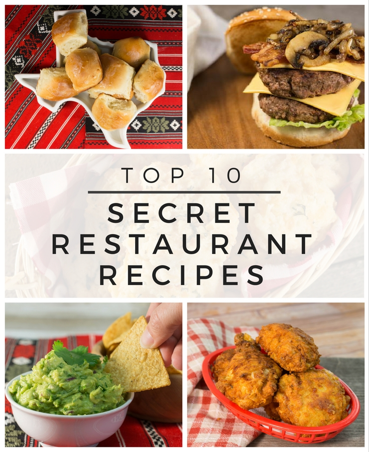 Top 10 Secret Restaurant Recipes