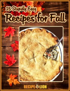 25 Stupidly Easy Recipes for Fall free eCookbook