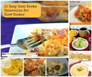 Easy Hash Brown Casseroles