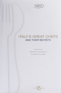 Italys Great Chefs and Their Secrets