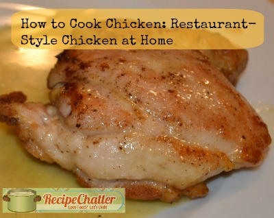 How to Cook Chicken