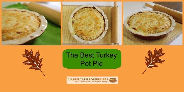 The Best Turkey Pot Pie