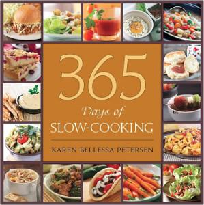 365 Days of Slow Cooking by Karen Petersen