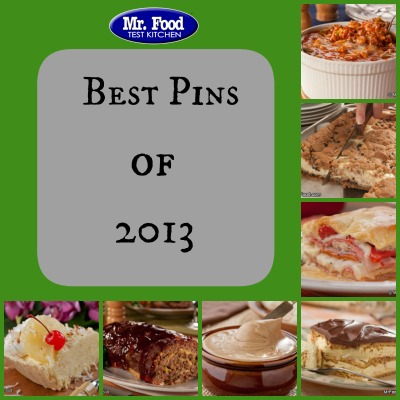 Mr. Food Top Pins 2013