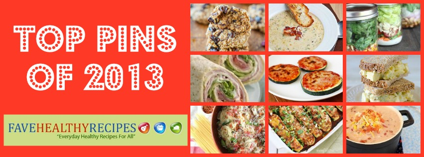 FaveHealthyRecipes Top Pins 2013