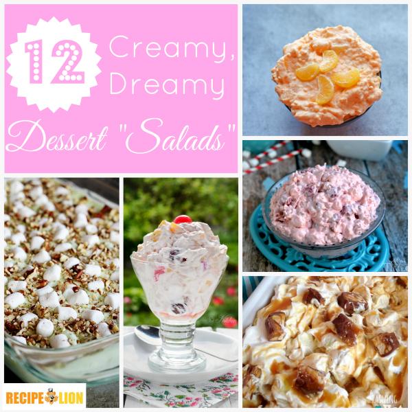 12 Creamy, Dreamy Dessert Salads