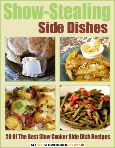 Show-Stealing Side Dishes: 20 of the Best Slow Cooker Side Dish Recipes