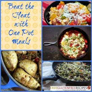 Beat the Heat with One Pot Meals