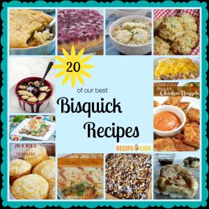 20 Best Bisquick Recipes