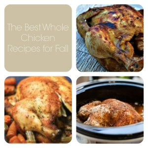 The Best Whole Chicken Recipes for Fall