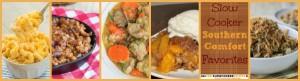 Slow Cooker Southern Comfort Favorites