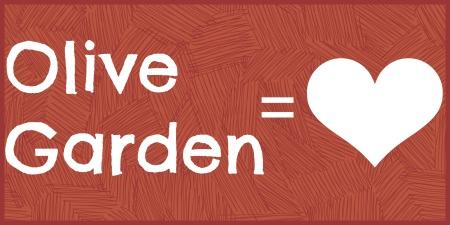 Olive Garden Love