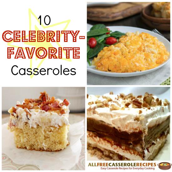 Celebrity-Favorite-Casseroles-Collage