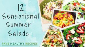 12 Sensational Summer Salads