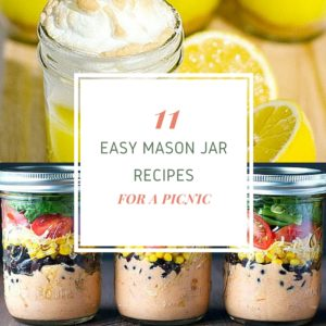 11 Easy Mason Jar Recipes for Picnic