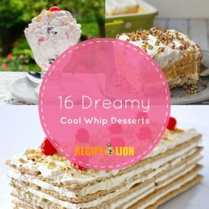 16 Dreamy Cool Whip Desserts