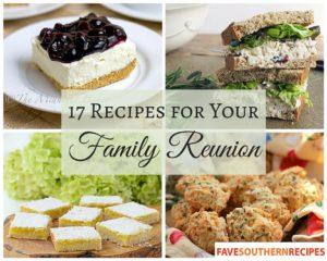 17 Recipes for Your Family Reunion