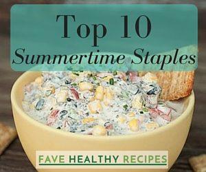 Top 10 Summertime Staples