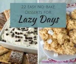 22 Easy No-Bake Desserts for Lazy Days