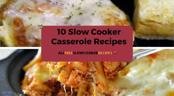 10 Slow Cooker Casserole Recipes