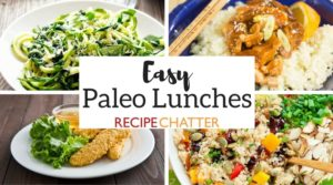 Easy Paleo Lunches