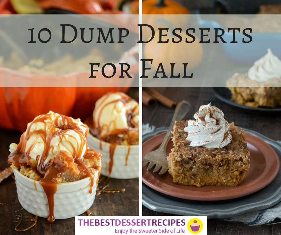 10 Dump Desserts for Fall