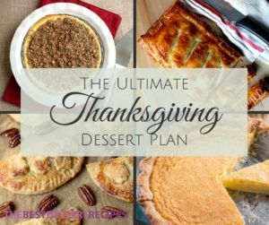 The Ultimate Thanksgiving Dessert Plan