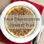 Ultimate Thanksgiving Dessert Plan