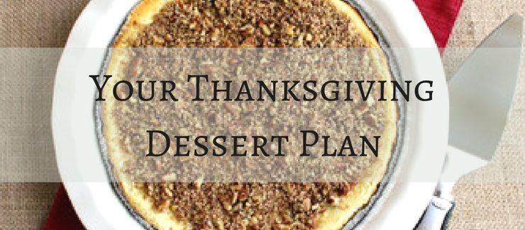 The Ultimate Thanksgiving Dessert Plan
