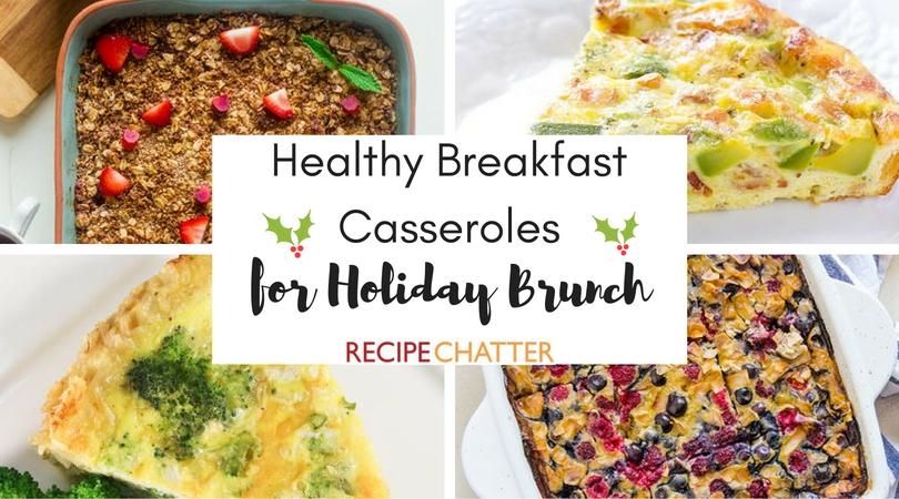 Healthy Breakfast Casseroles for Holiday Brunch