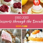 Desserts through the Decades