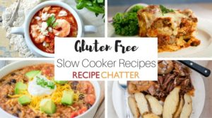 Gluten Free Slow Cooker Recipes