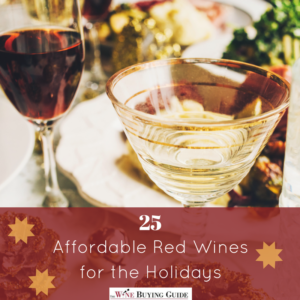 25 Affordable Red Wines to Keep You Cozy