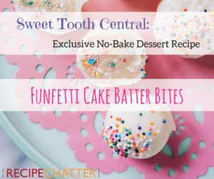 Sweet Tooth Central: Exclusive No-Bake Dessert Recipe
