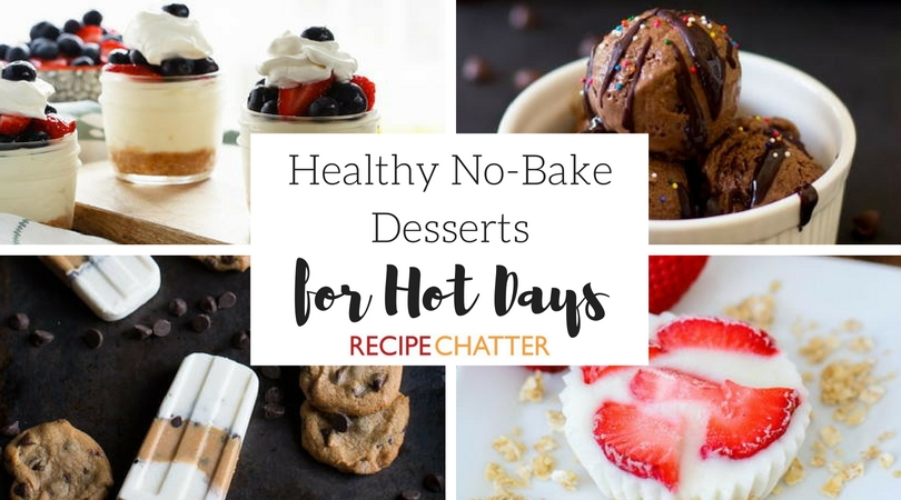 Healthy No Bake Desserts for Hot Days